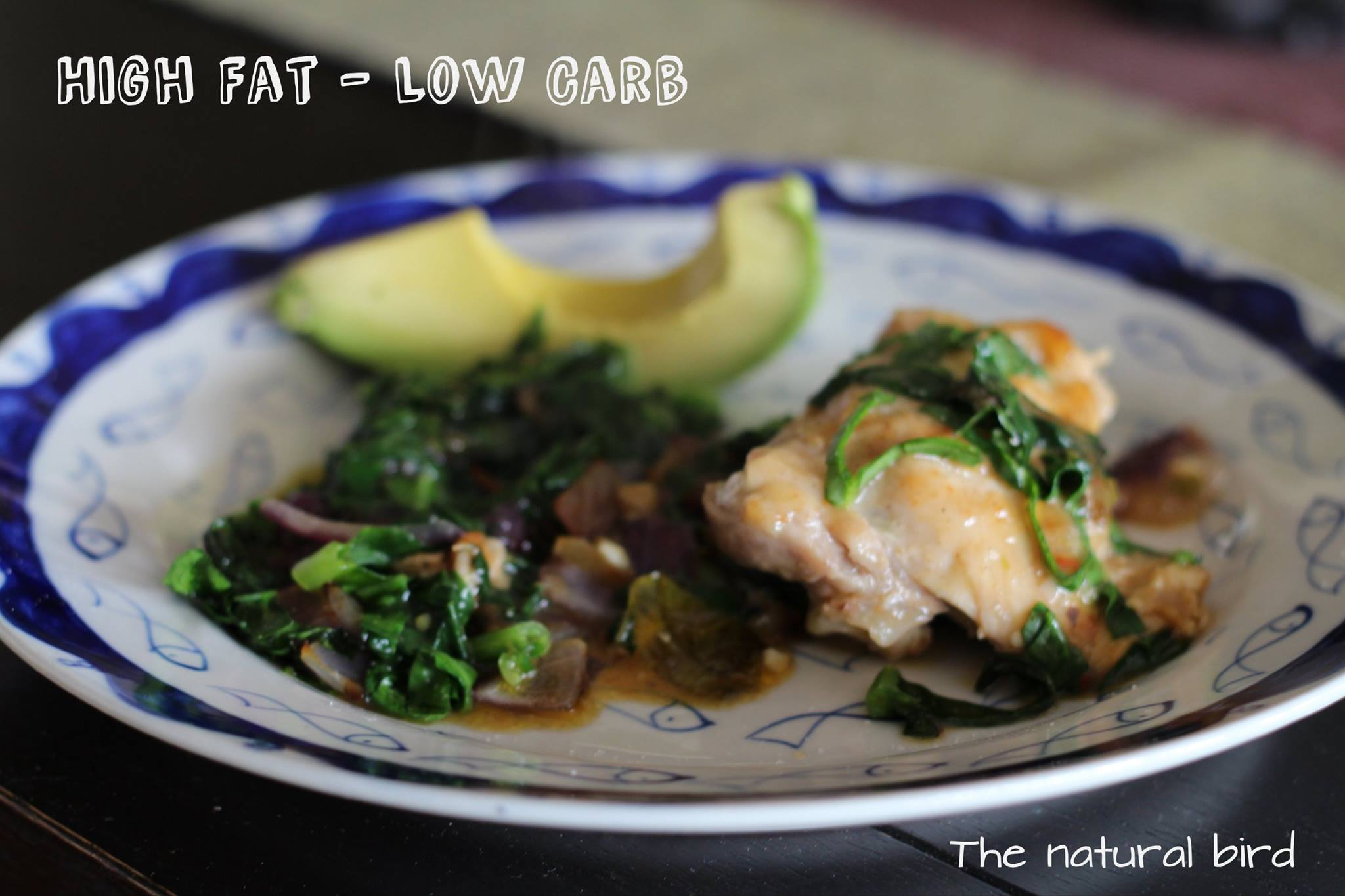Low carb high fat for this natural bird!