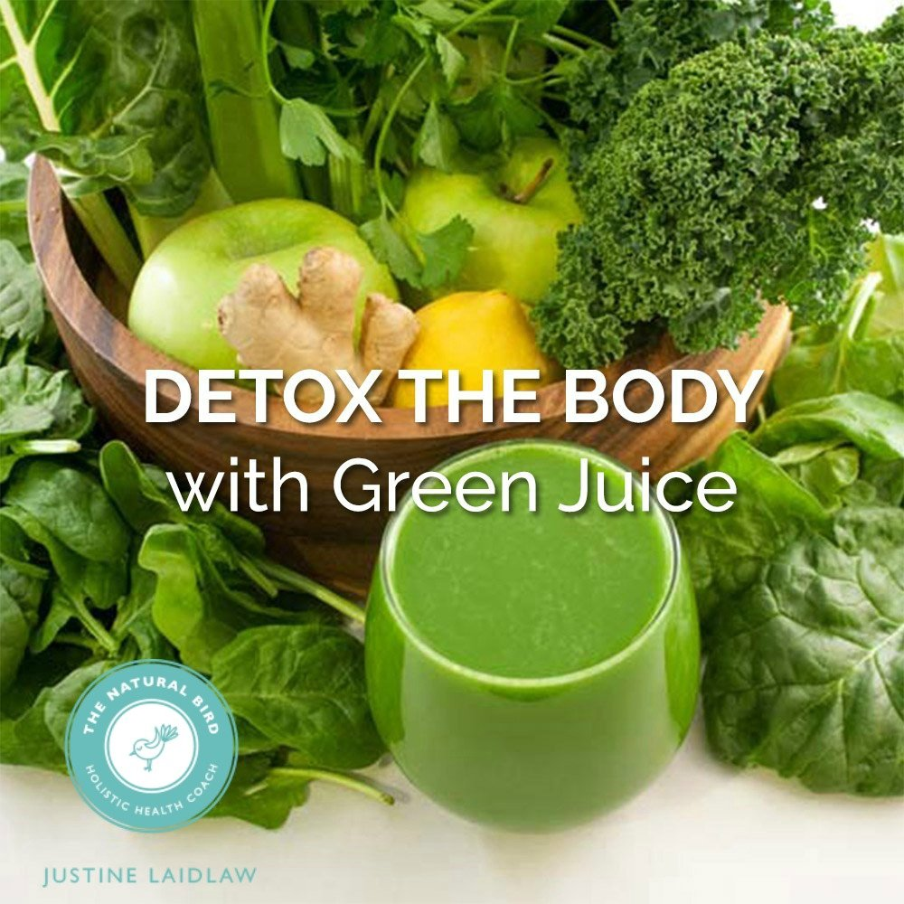 Detox your body with GREEN JUICE!